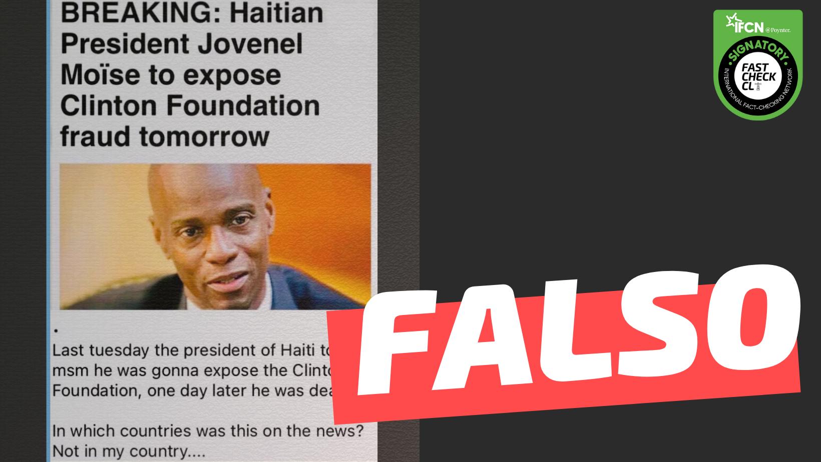 "Read more about the article ""El Presidente de Haití, Jovenel Moïse, fue asesinado antes de exponer fraudes de la Fundación Clinton"": #Falso"