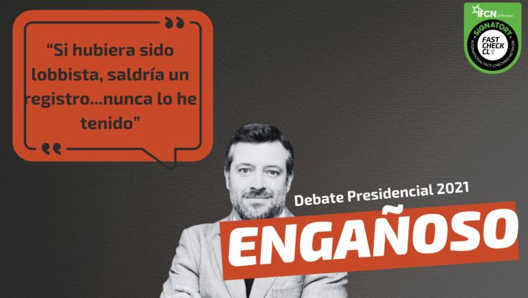 """Read more about the article """"Si hubiera sido lobbista, saldría un registro…nunca lo he tenido"""": #Engañoso"""