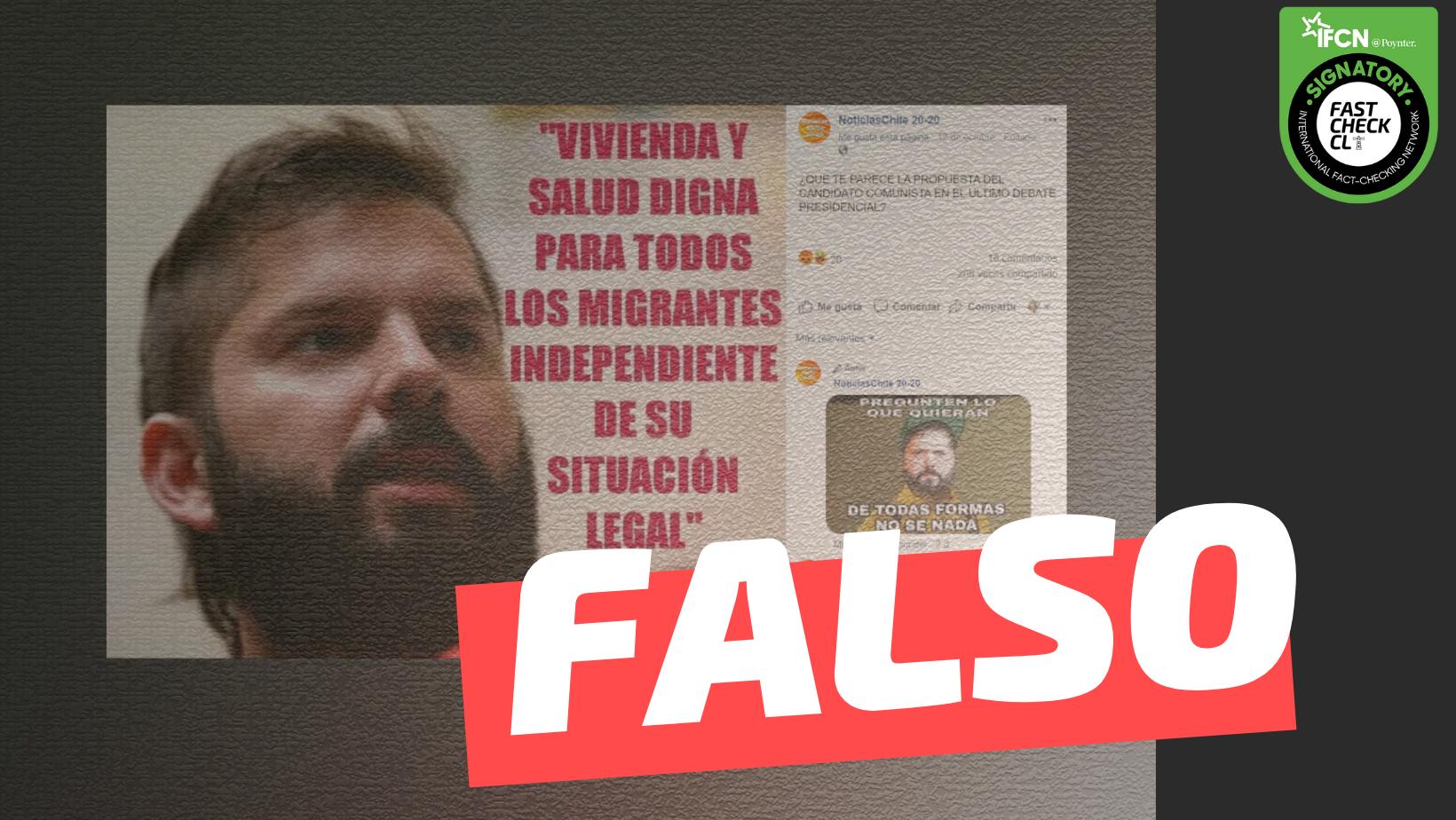 """Read more about the article Gabriel Boric: """"Vivienda y salud digna para todos los migrantes independiente de su situación legal"""": #Falso"""