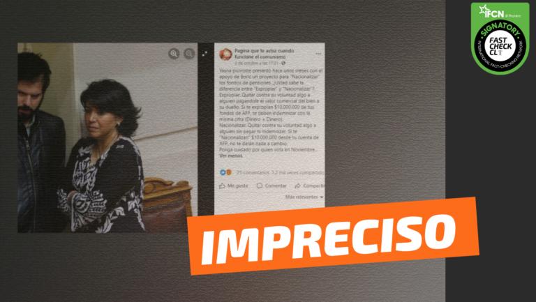 Read more about the article Yasna Provoste presentó un proyecto para nacionalizar los fondos de pensiones, el cual fue apoyado por Gabriel Boric: #Impreciso