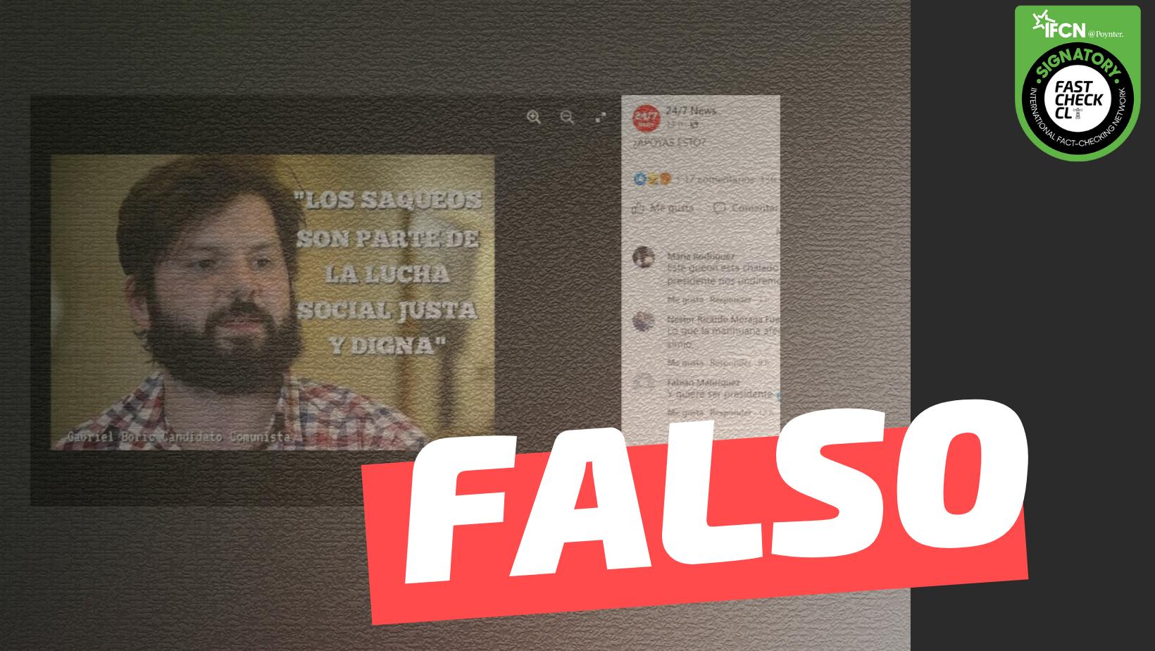 """Read more about the article Gabriel Boric: """"Los saqueos son parte de la lucha social justa y digna"""": #Falso"""